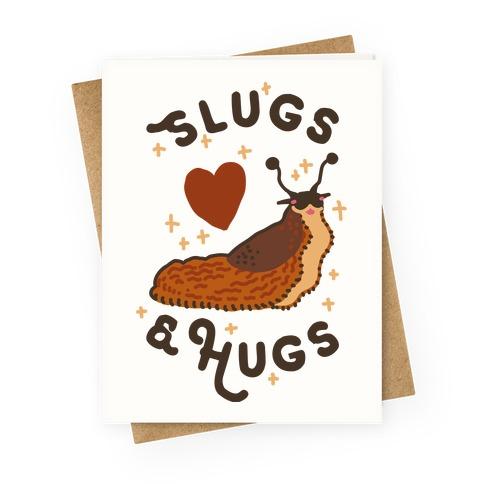 Slugs & Hugs Greeting Card
