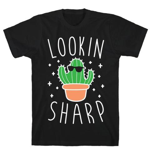 Lookin Sharp T-Shirt