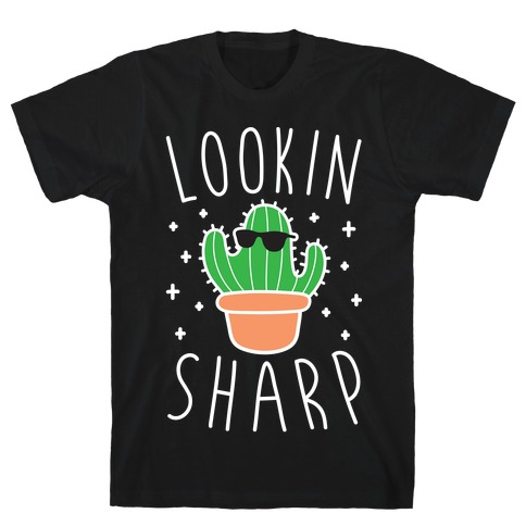 Lookin Sharp Mens T-Shirt