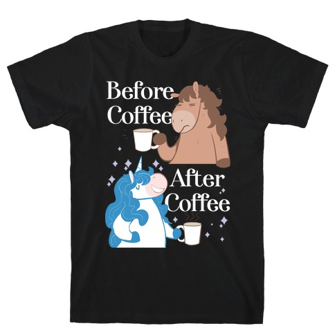 Before Coffee and After Coffee T-Shirt
