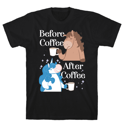 Before Coffee and After Coffee Mens T-Shirt