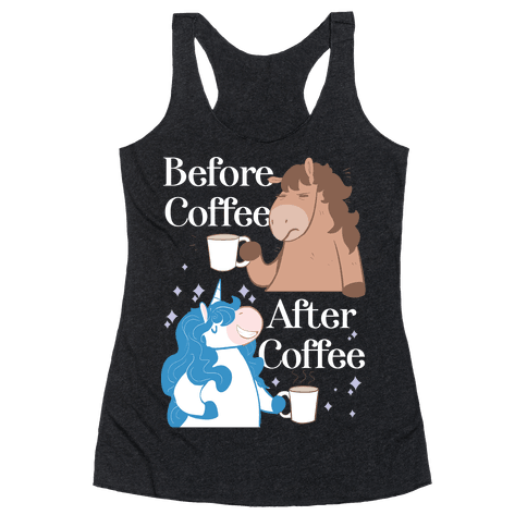 Before Coffee and After Coffee Racerback Tank Top