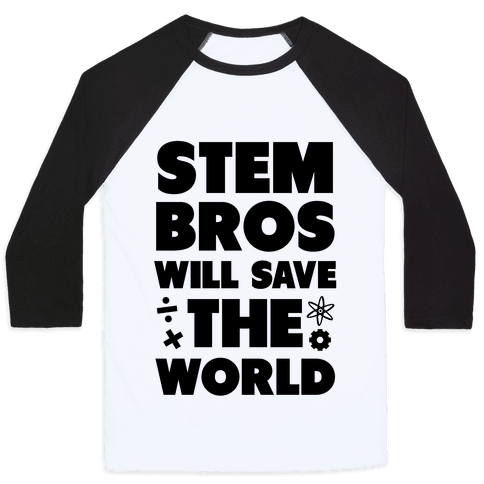 STEM Bros Will Save the World Baseball Tee