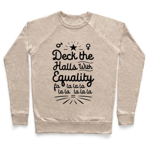 Deck the Halls With Equality Pullover