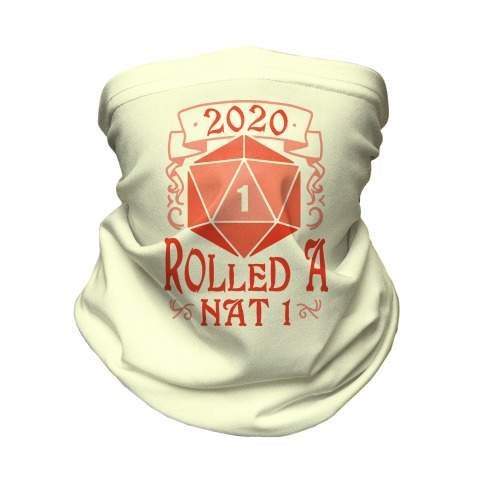 2020 Rolled A Nat 1 Neck Gaiter