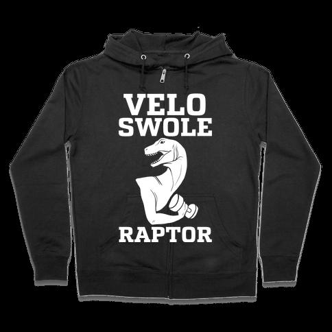 Velo-Swole-Raptor Zip Hoodie