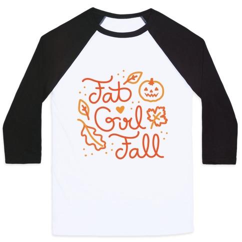 Fat Girl Fall Baseball Tee