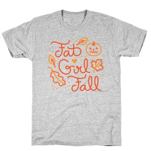 Fat Girl Fall T-Shirt