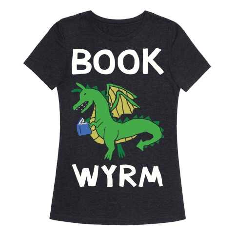 Book Wyrm Dragon Womens T-Shirt