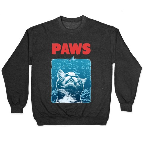PAWS (Jaws Parody) Pullover