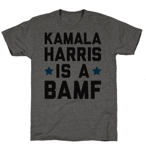 Kamala Harris Is A BAMF