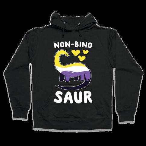 Non-Binosaur Hooded Sweatshirt