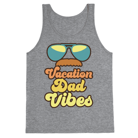 Vacation Dad Vibes Tank Top