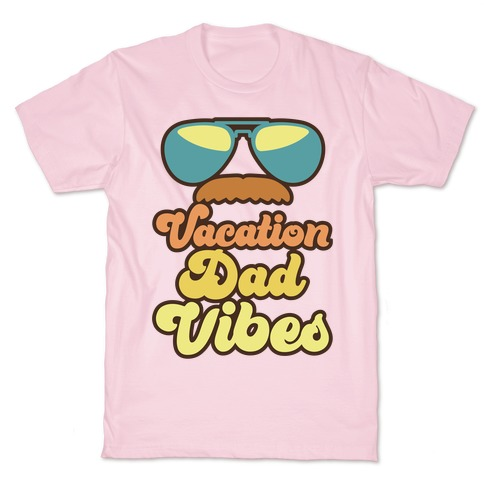 Vacation Dad Vibes T-Shirt
