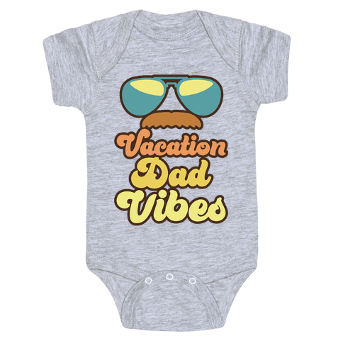 Vacation Dad Vibes Baby One-Piece