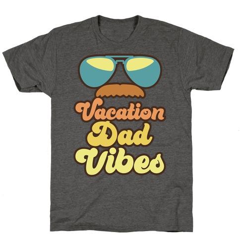 Vacation Dad Vibes T-Shirt