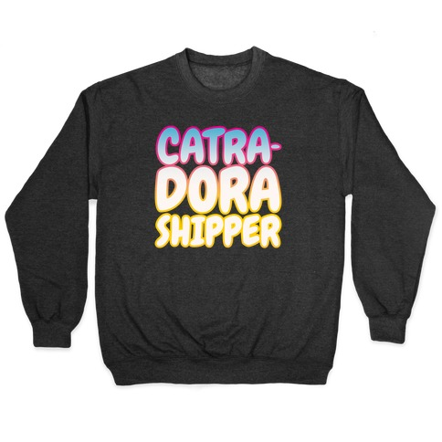 Catradora Shipper Parody White Print Pullover