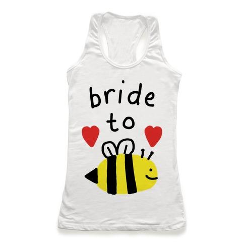 Bride To Bee Racerback Tank Top