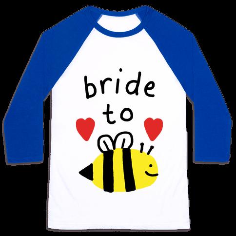 Bride To Bee Baseball Tee