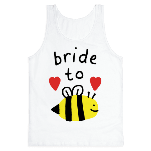Bride To Bee Tank Top