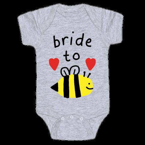 Bride To Bee Baby Onesy
