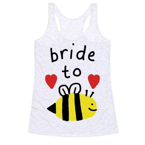 Bride To Bee Racerback Tank Top