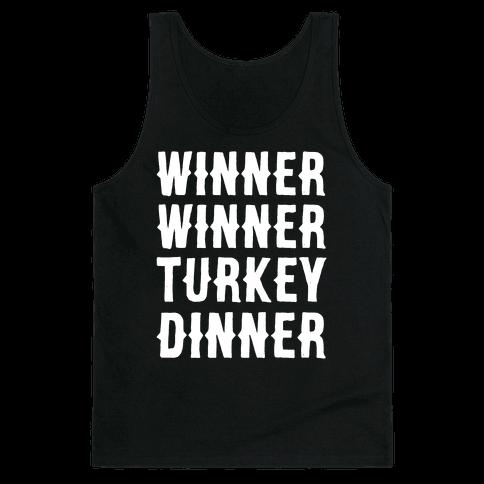 Winner Winner Turkey Dinner Tank Top