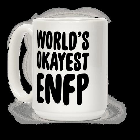 World's Okayest ENFP Coffee Mug