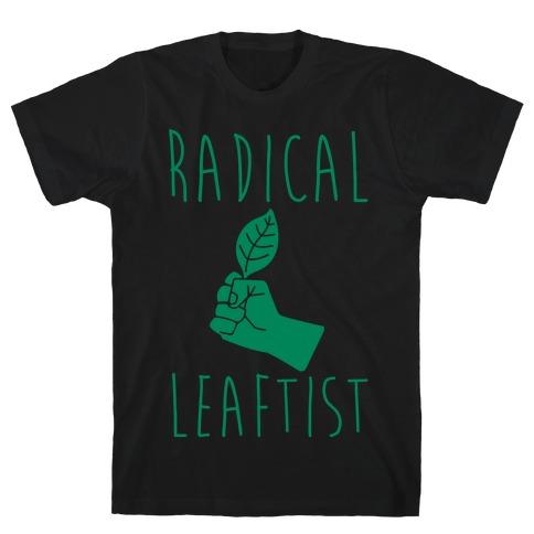 Radical Leaftist Parody White Print T-Shirt