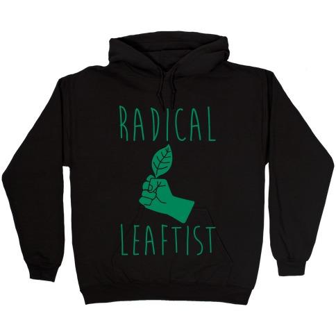 Radical Leaftist Parody White Print Hooded Sweatshirt