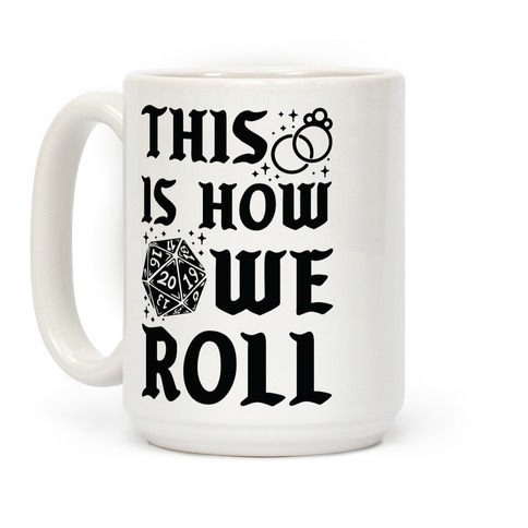 This is How We Roll Bride D20 Coffee Mug