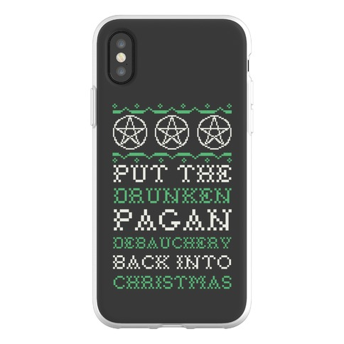 Put the Drunken Pagan Debauchery Back into Christmas Phone Flexi-Case