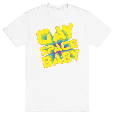 Gay Space Baby T-Shirt