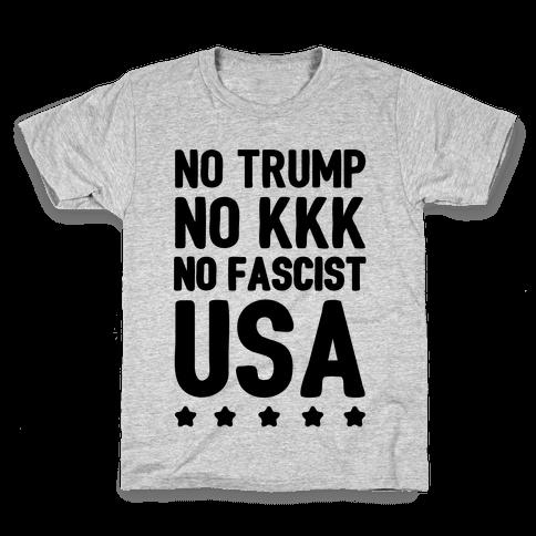 No Trump No KKK No Fascist USA Kids T-Shirt