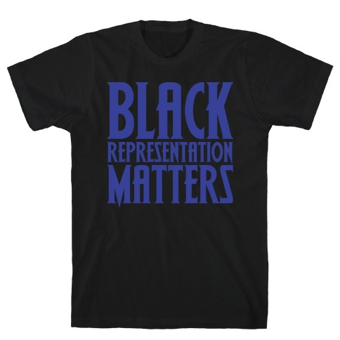 Black Representation Matters White Print T-Shirt