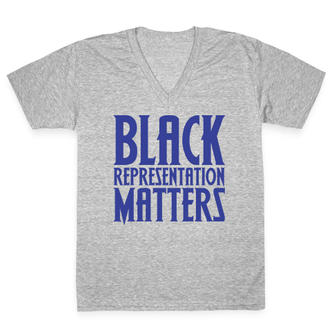 Black Representation Matters White Print V-Neck Tee Shirt