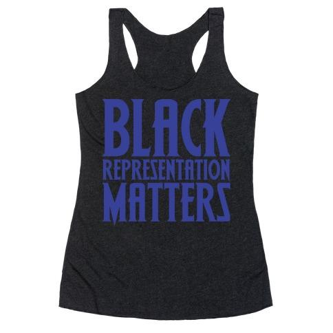Black Representation Matters White Print Racerback Tank Top