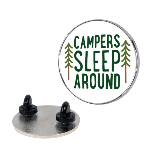 Campers Sleep Around Pin