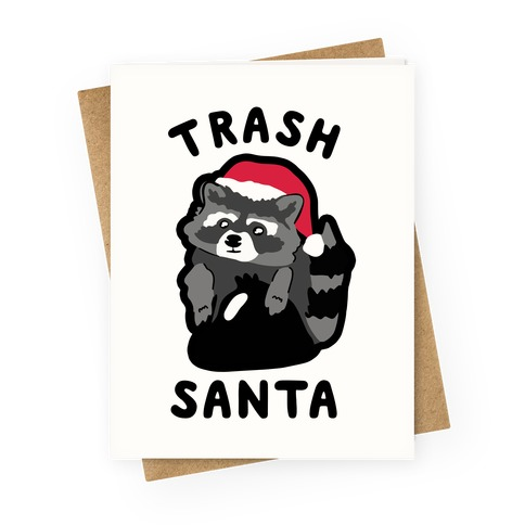 Trash Santa Greeting Card
