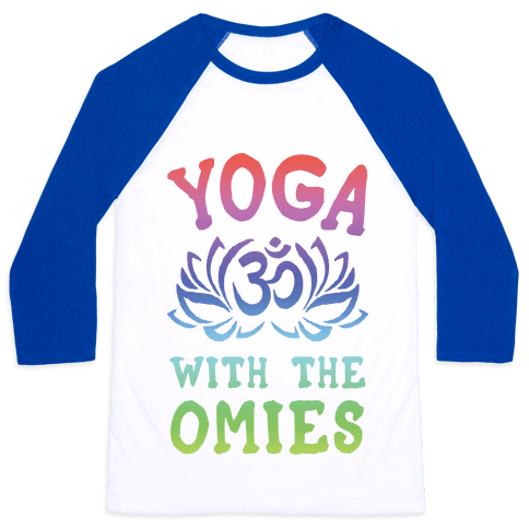 Yoga With The Omies Baseball Tee