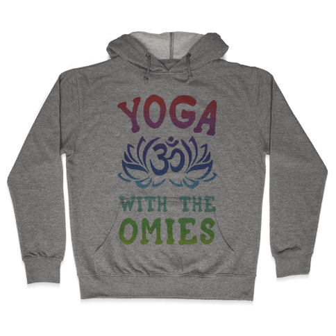 Yoga With The Omies Hooded Sweatshirt
