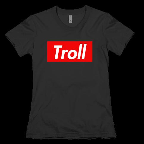 Supreme Troll Womens T-Shirt