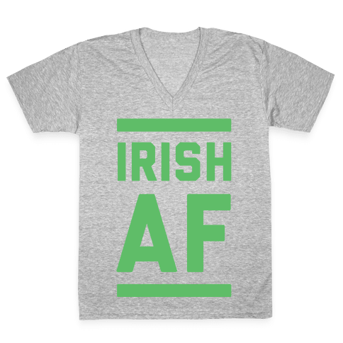 Irish AF V-Neck Tee Shirt