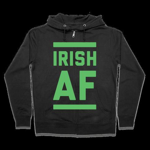Irish AF Zip Hoodie