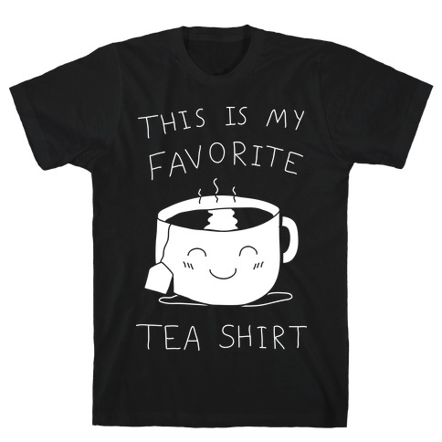 This Is My Favorite Tea Shirt Mens T-Shirt