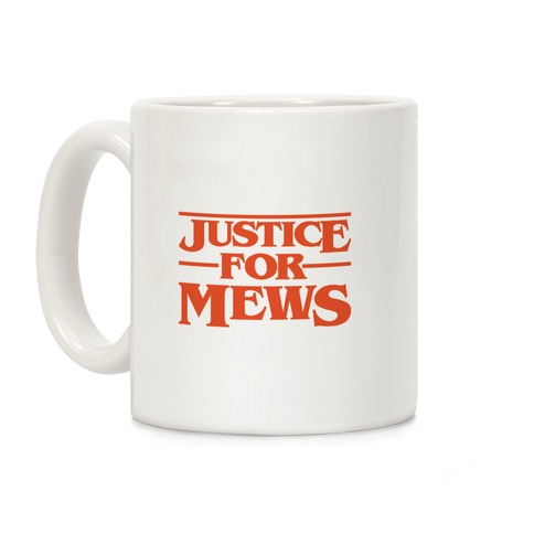 Justice For Mews Coffee Mug