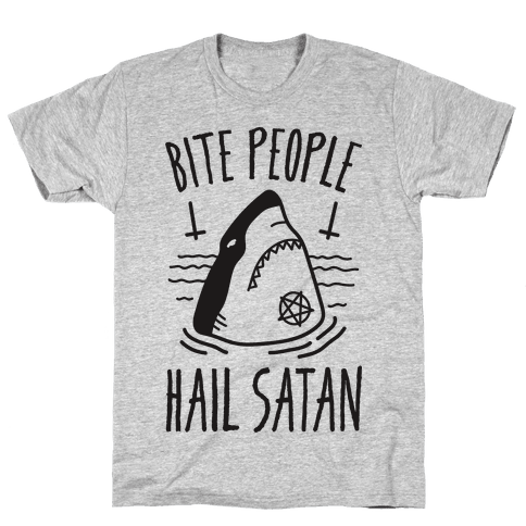 Bite People Hail Satan - Shark Mens T-Shirt