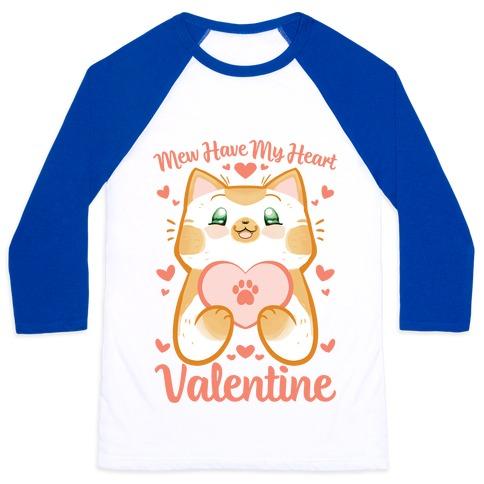 Mew Have My Heart, Valentine Baseball Tee