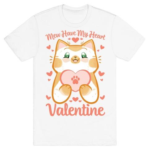 Mew Have My Heart, Valentine T-Shirt
