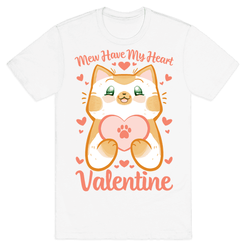 Mew Have My Heart, Valentine Mens T-Shirt